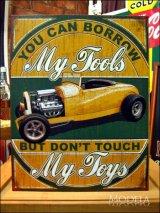 ブリキ看板 My Tools My Toys 道具は貸すがおもちゃは触るな