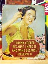 ブリキ看板 コーヒーとワインは必要