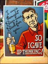 ブリキ看板 ビール 考えるのをやめた