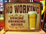 ブリキ看板 ビール 働かないこと